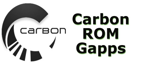 Gapps Carbon Nougat ROM Download