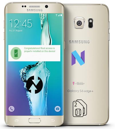 Root Samsung Galaxy S6 Edge Plus T-Mobile SM-G928T Nougat TWRP