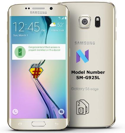 Root Samsung Galaxy S6 Edge SM-G925L Nougat