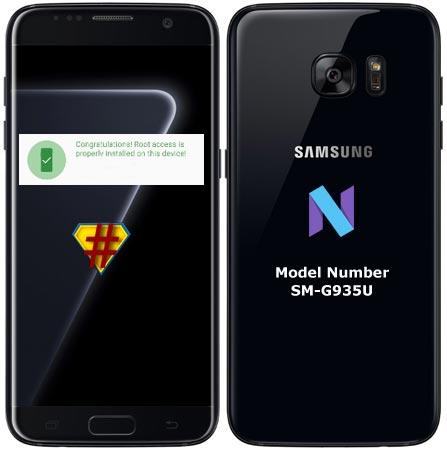 Root Samsung Galaxy S7 Edge SM-G935U Nougat