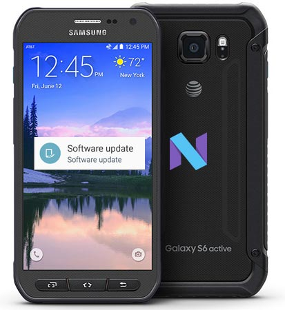 samsung galaxy s6 active at t sm g890a nougat ota update android infotech. Black Bedroom Furniture Sets. Home Design Ideas