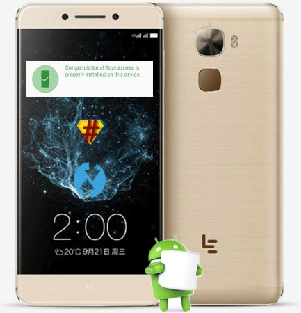 Root LeEco Le Pro 3 Marshmallow TWRP