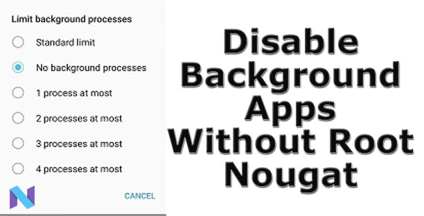 disable background apps nougat without root