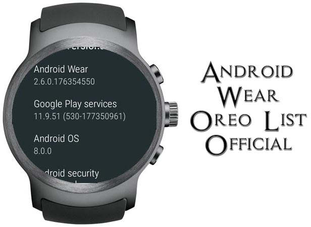 Android Wear Oreo OTA Getting Devices Official List