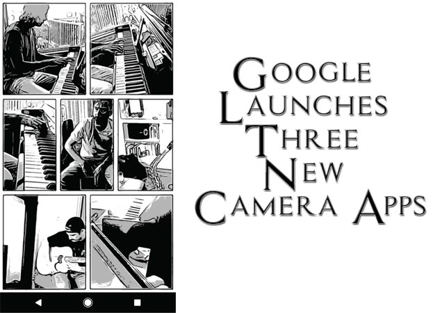 Google Recently Launched Three Camera Apps That Looks Cool