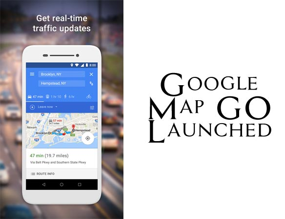 Google Launched Google Maps Go Edition