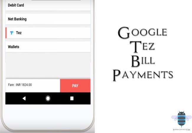 Google Tez Bill Payments Launched Now You Can Pay Using Tez Wallet