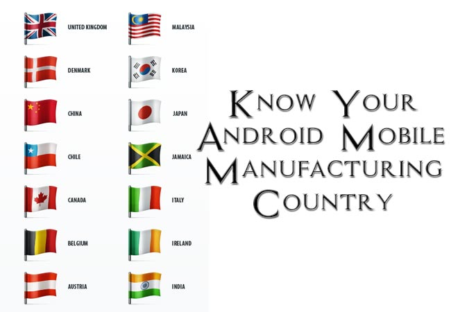 Know Your Android Mobile Manufacturing Country And Manufacturing Date