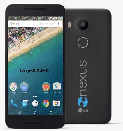 Install Twrp 3 2 0 Google Nexus 5x Android Infotech
