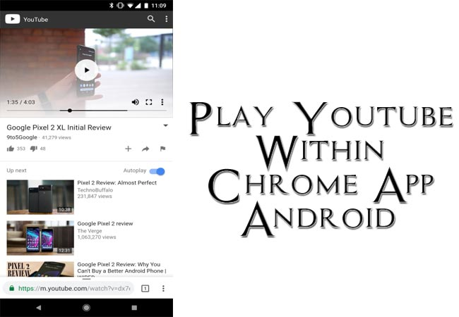 Play Youtube Within Google Chrome Android
