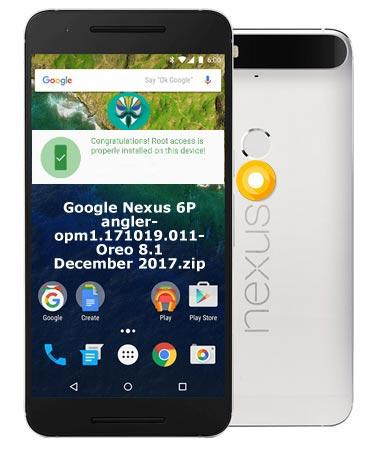 Root Google Nexus 6P Oreo 8.1 Install TWRP