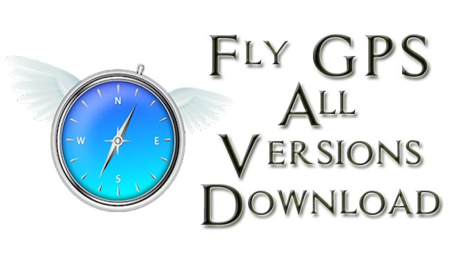 Download Fly GPS All Versions