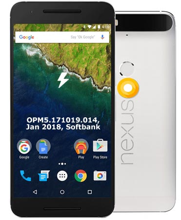 Google Nexus 6P Softbank OPM5.171019.014 Oreo 8.1 Firmware Official