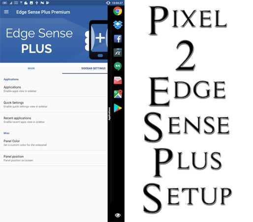 Customize Google Pixel 2 Squeeze Using Edge Sense Plus