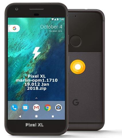 Google Pixel XL OPM1.171019.012 Oreo 8.1 Firmware Official