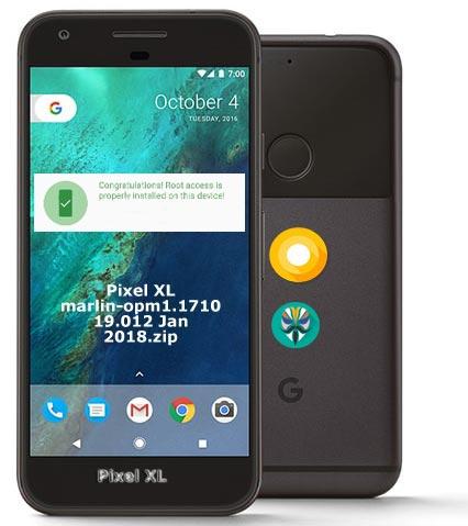 Root Google Pixel XL Oreo 8.1 OPM1.171019.012 Install TWRP