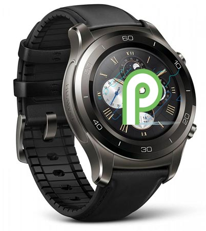 Huawei Watch 2 Wear OS Android P Preview Install
