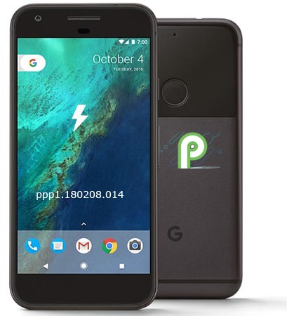 Google Pixel Android P Developer Preview 1 Firmware Official