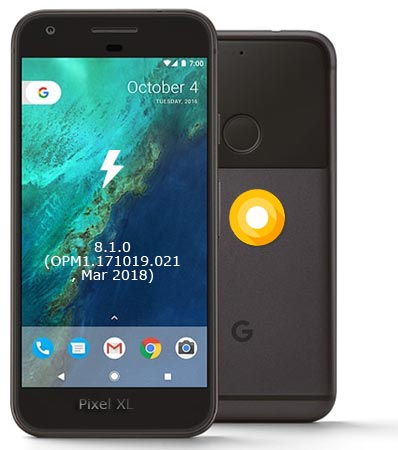 Google Pixel XL OPM1.171019.021 Oreo 8.1 Firmware Official