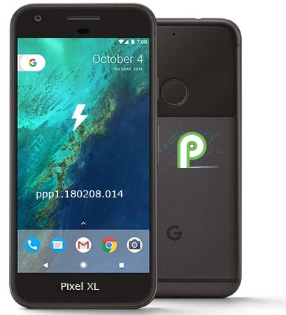 Google Pixel XL Android P Developer Preview 1 Firmware Official