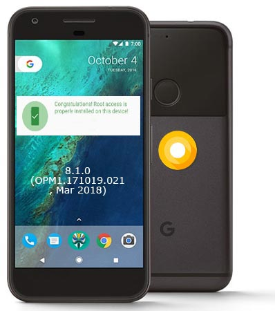 Root Google Pixel Oreo 8.1 OPM1.171019.021 Install TWRP