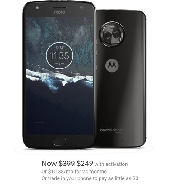 Moto X4 Android One Google Project Fi Deal USD 249