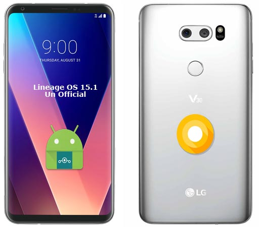 LG V30 Lineage Oreo Unofficial ROM 15.1