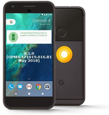 Root Google Pixel Oreo 8 1 Opm4 171019 016 B1 Install Twrp