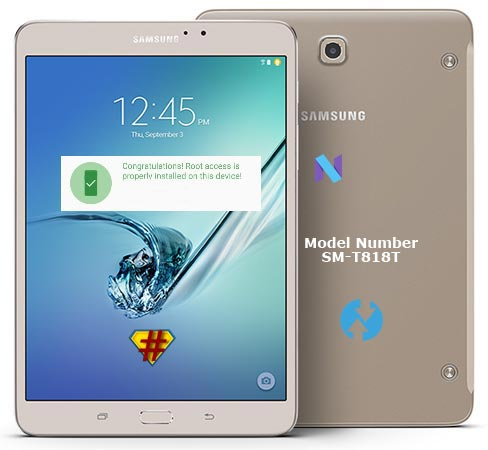 Root Samsung Galaxy Tab S2 T-Mobile USA SM-T818T Nougat 7.0 Install TWRP
