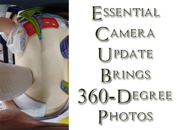 Essential Phone PH-1 Camera APP 360 Degree Photos Edit Update