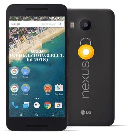 Google Nexus 5X OPM6.171019.030.E1 Oreo 8.1 Firmware Official