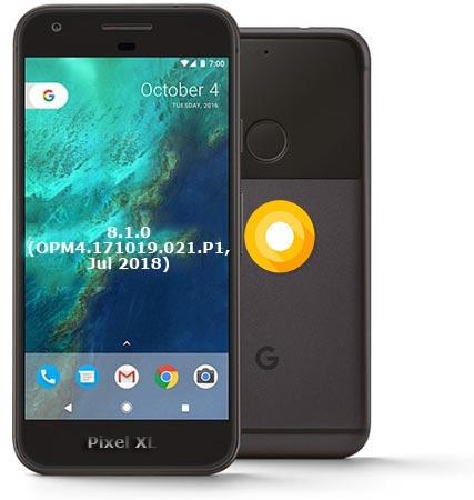Google Pixel XL OPM4.171019.021.P1 Oreo 8.1 Firmware Official