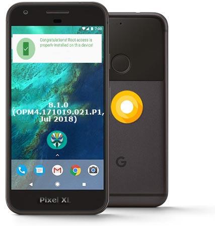 Root Google Pixel XL Oreo 8.1 OPM4.171019.021.P1 Install TWRP