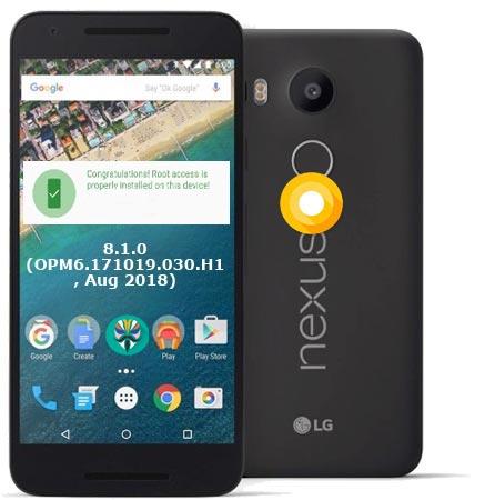 Root Google Nexus 5X Oreo 8.1 OPM6.171019.030.H1 Install TWRP