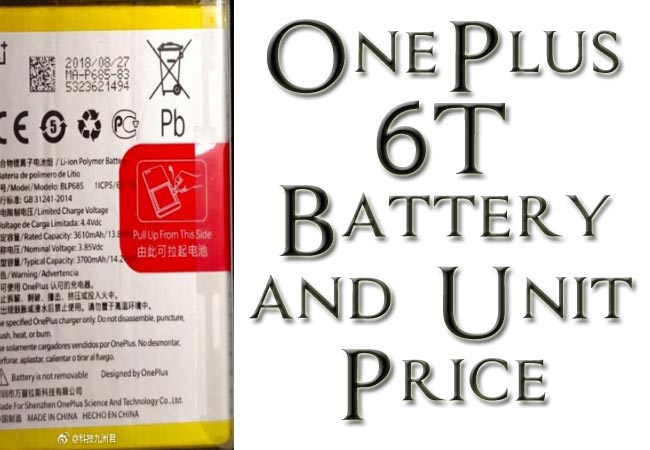 OnePlus 6T Battery Capacity and Unit Price Revealed