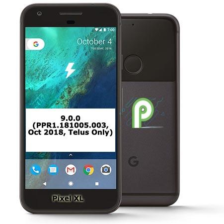 Download Google Pixel XL Telus PPR1.181005.003 Pie 9.0 Official Firmware