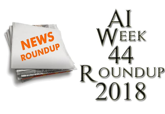 AI Weekly Roundup November First Week 2018 (Weekly Android News)