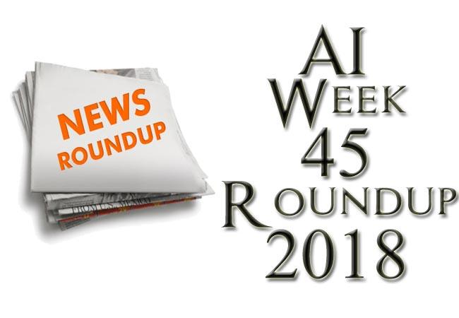 AI Weekly Roundup November Second Week 2018 (Weekly Android News)