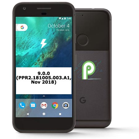 Download Google Pixel PPR2.181005.003.A1 Pie 9.0 Official Firmware Installation